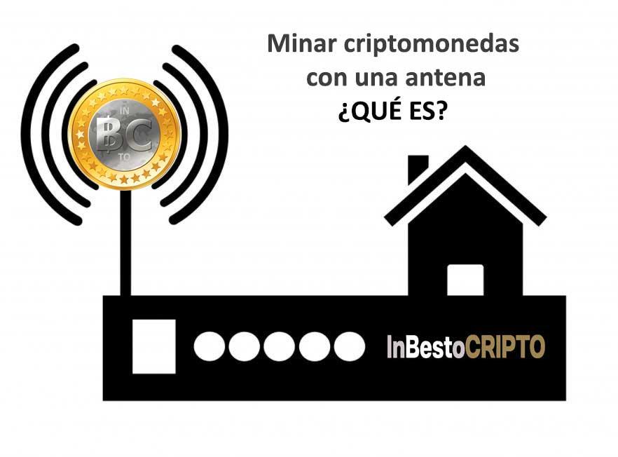 tipos de Minería de criptomonedas con antena
