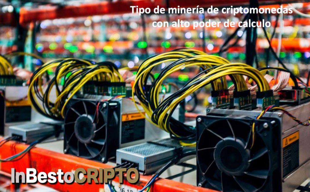 Tipos de minería de criptomonedas por alto poder de calculo