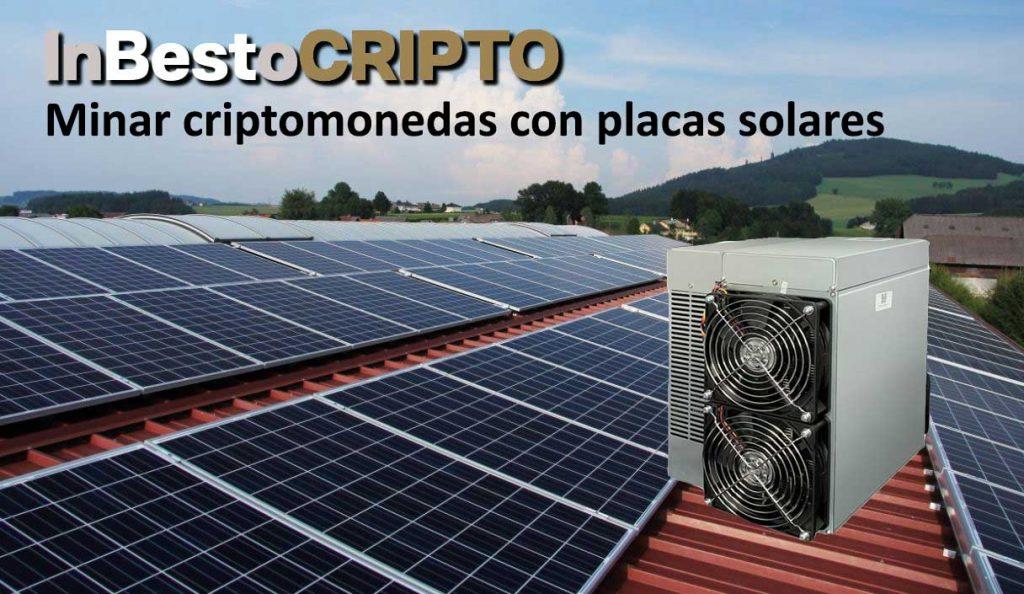 Como minar criptomonedas con placas solares